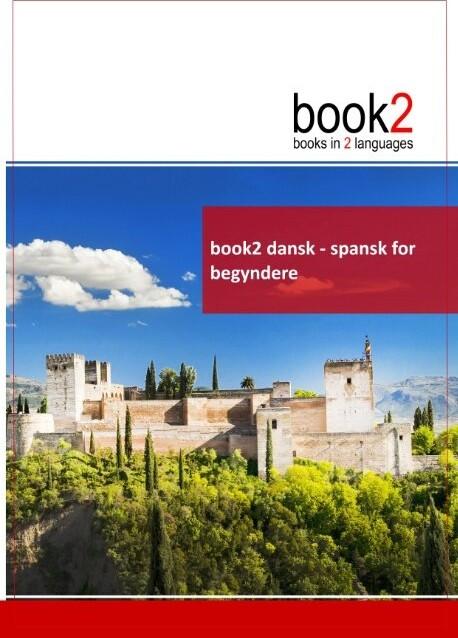 Book2 Dansk - Spansk For Begyndere - Johannes Schumann - Bog