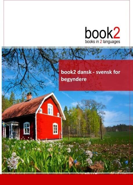 Book2 Dansk - Svensk For Begyndere - Johannes Schumann - Bog