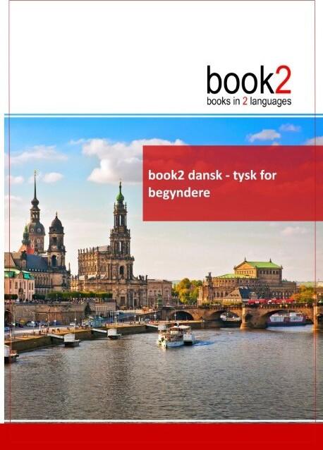 Book2 Dansk - Tysk For Begyndere - Johannes Schumann - Bog