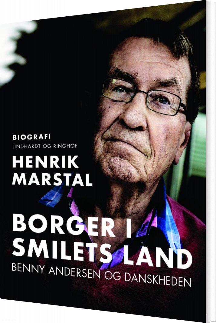 Billede af Borger I Smilets Land - Benny Andersen Biografi - Henrik Marstal - Bog