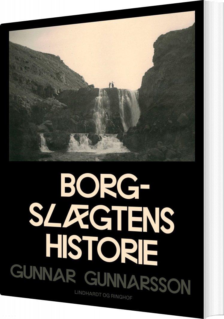 Borgslægtens Historie - Gunnar Gunnarsson - Bog