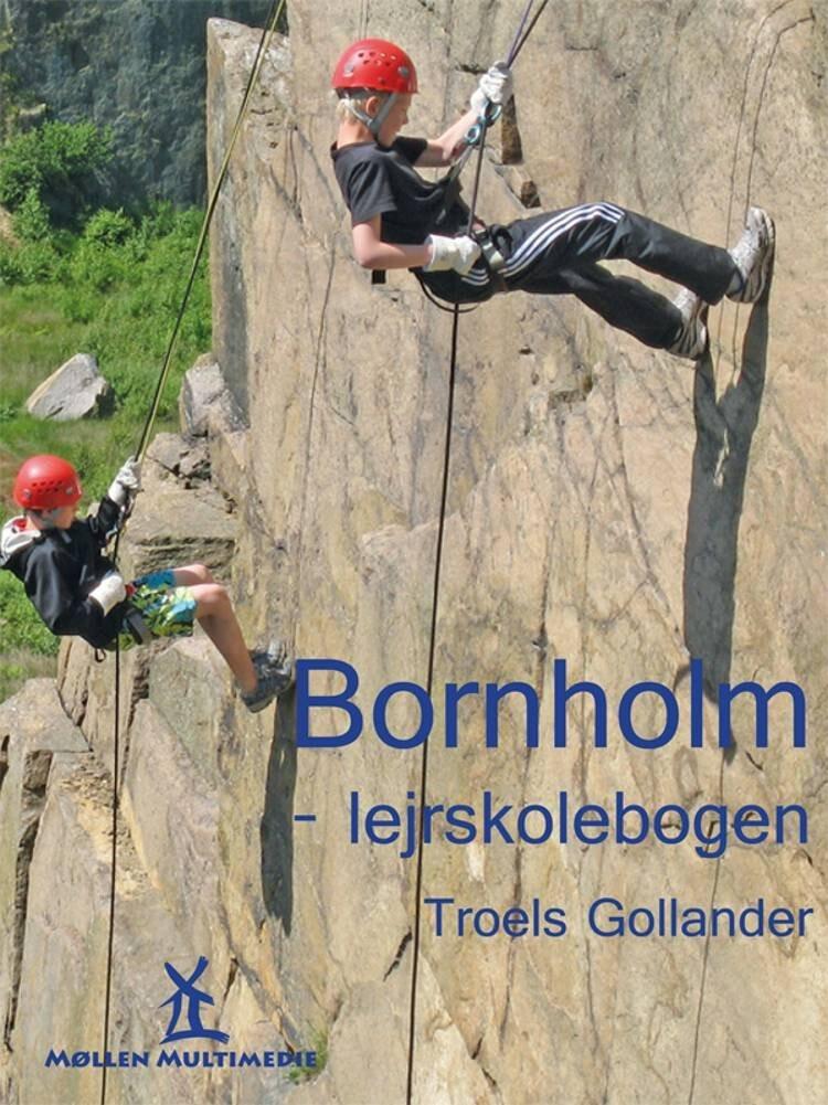 Image of   Bornholm - Lejrskolebogen - Troels Gollander - Bog