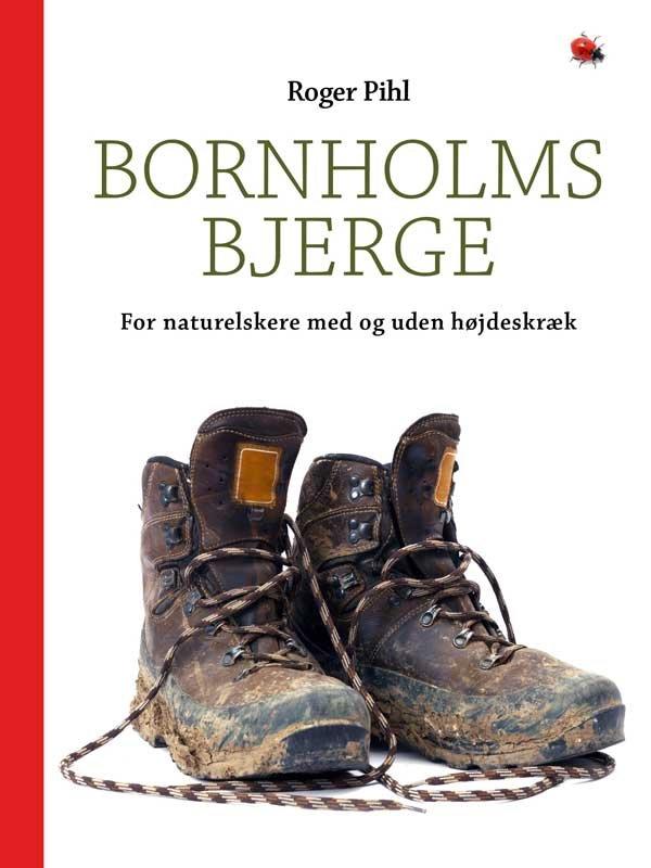 Image of   Bornholms Bjerge - Roger Pihl - Bog
