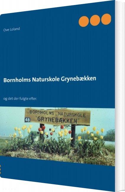 Image of   Bornholms Naturskole Grynebækken - Ove Loland - Bog