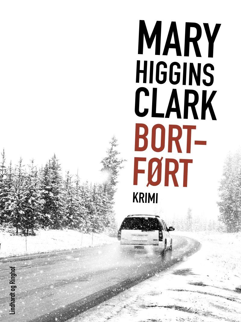 Image of   Bortført - Mary Higgins Clark - Bog