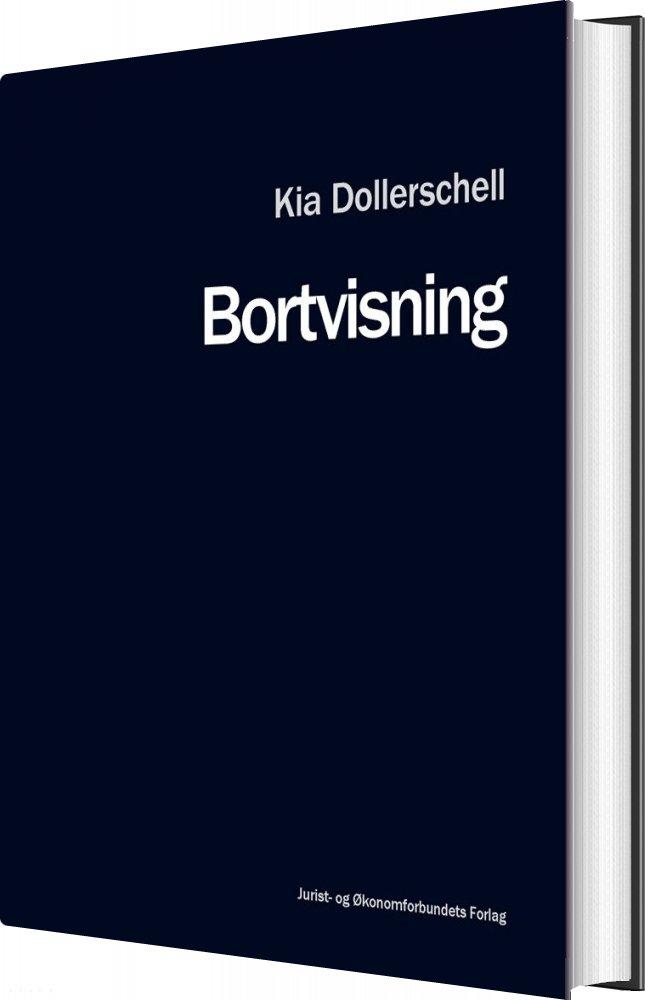 Bortvisning - Kia Dollerschell - Bog