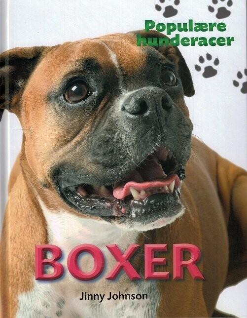 Populære Hunderacer - Boxer - Jinny Johnson - Bog