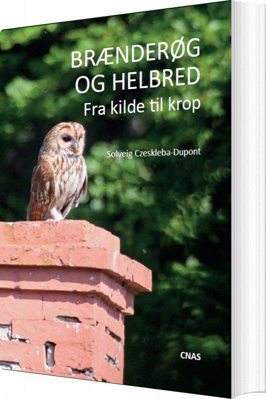 Image of   Brænderøg Og Helbred - Solveig Czeskleba-dupont - Bog