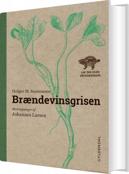 Image of   Brændevinsgrisen - Holger M. Rasmussen - Bog