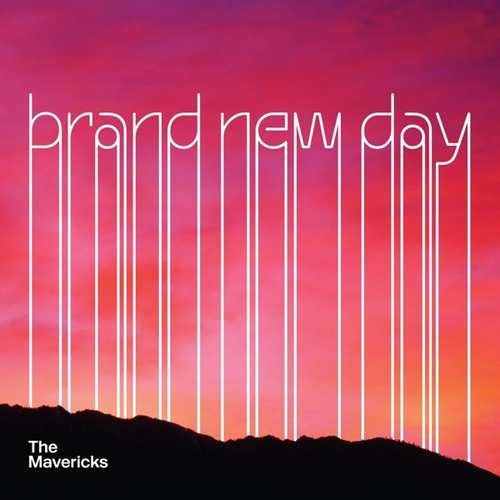 Image of   Mavericks - Brand New Day - CD