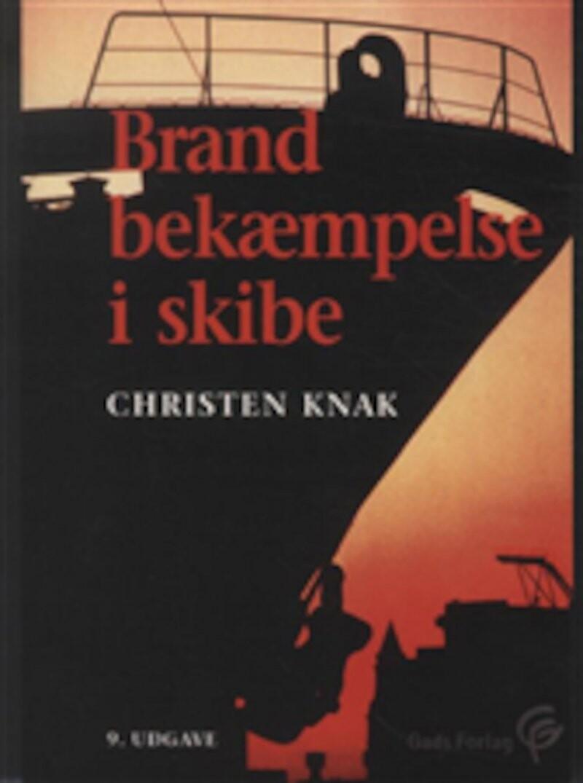 Brandbekæmpelse I Skibe - Christen Knak - Bog