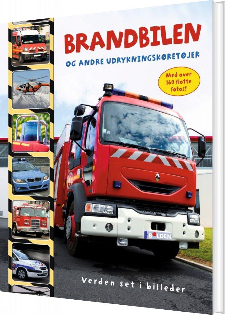 Image of   Brandbilen Og Andre Udrykningskøretøjer - Diverse - Bog
