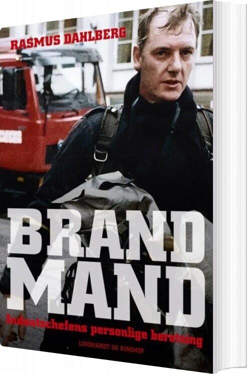 Billede af Brandmand - Indsatschefens Personlige Beretning - Rasmus Dahlberg - Bog