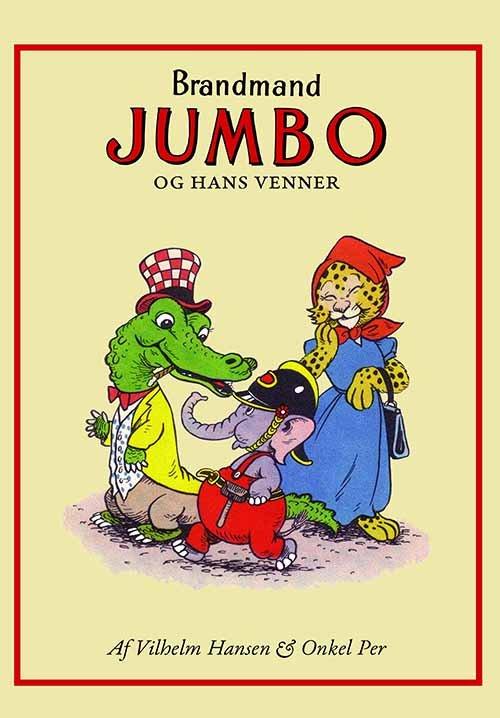 Image of   Brandmand Jumbo Og Hans Venner - Vilhelm Hansen - Tegneserie