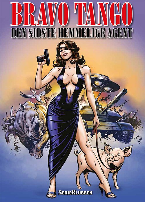 Image of   Bravo Tango: Den Sidste Hemmelige Agent - Per Sanderhage - Tegneserie