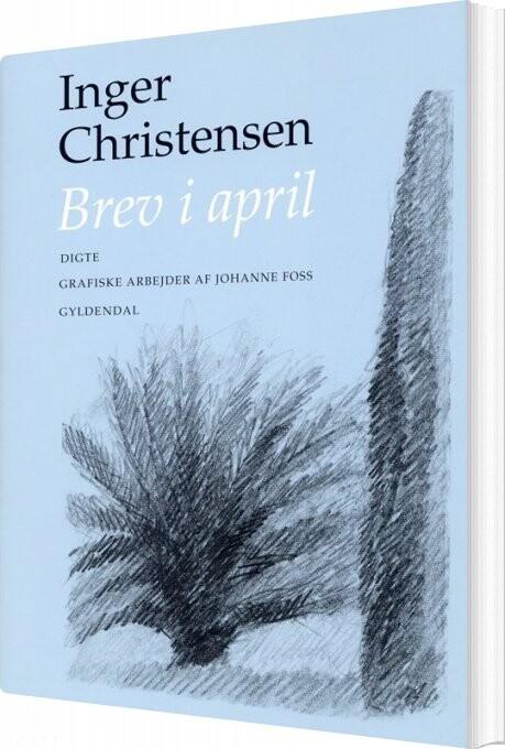 Brev I April - Inger Christensen - Bog