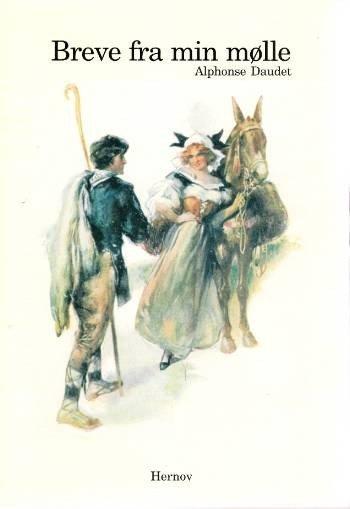 Breve Fra Min Mølle - Alphonse Daudet - Bog