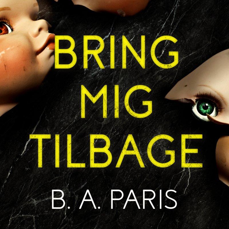 Image of   Bring Mig Tilbage - B.a. Paris - Cd Lydbog