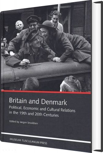 Image of   Britain And Denmark - Jørgen Sevaldsen - Bog