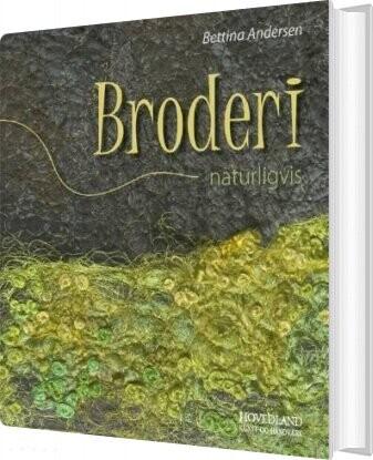 Image of   Broderi - Naturligvis - Bettina Andersen - Bog