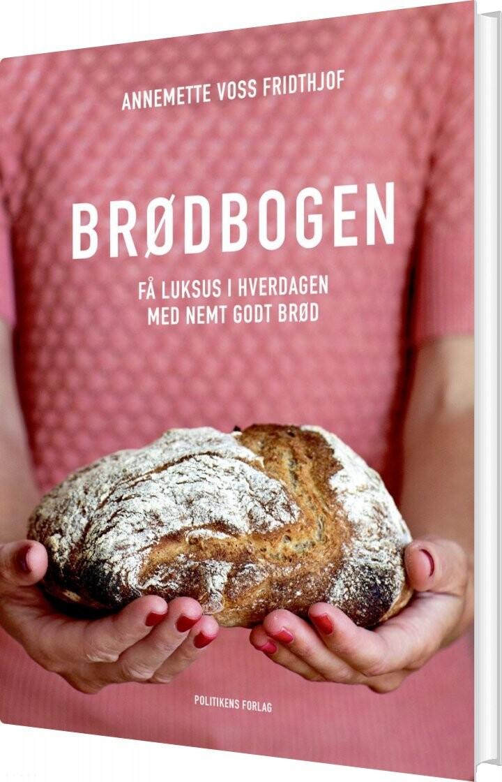 Image of   Brødbogen - Annemette Voss Fridthjof - Bog