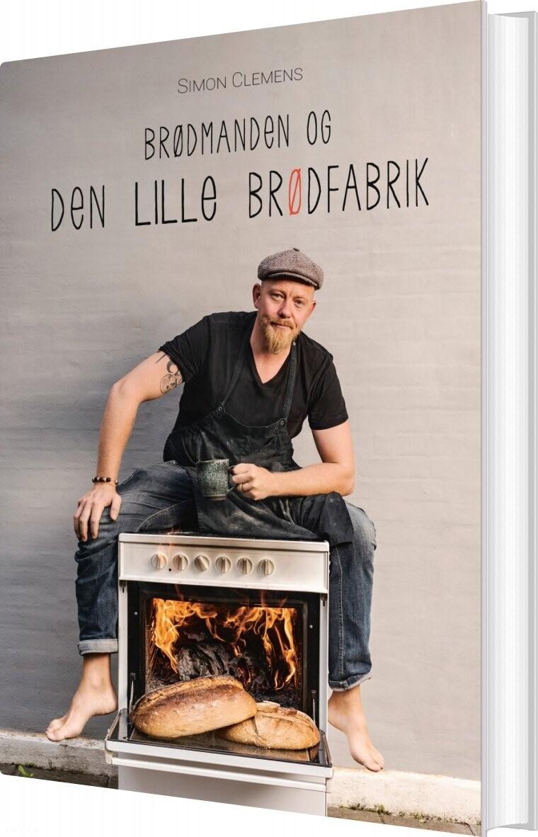Image of   Brødmanden Og Den Lille Brødfabrik - Simon Clemens - Bog