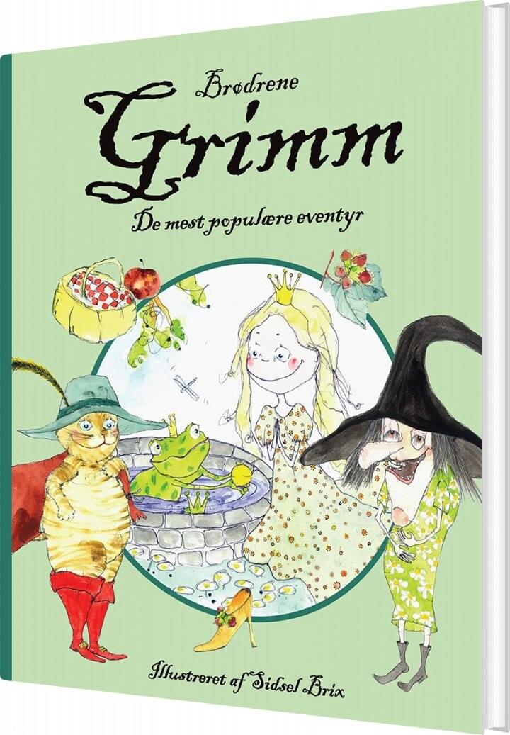 Brødrene Grimm - De Mest Populære Eventyr - Brødrene Grimm - Bog
