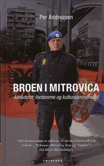 Image of   Broen I Mitrovica - Per Andreasen - Bog