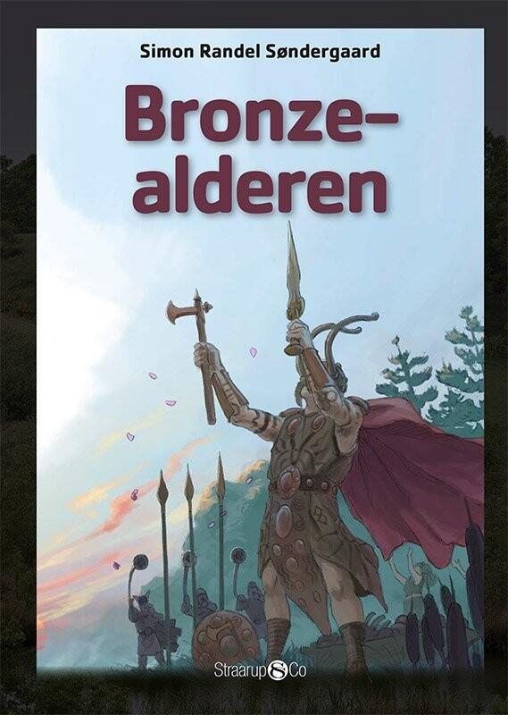 Image of   Bronzealderen - Simon Randel Søndergaard - Bog
