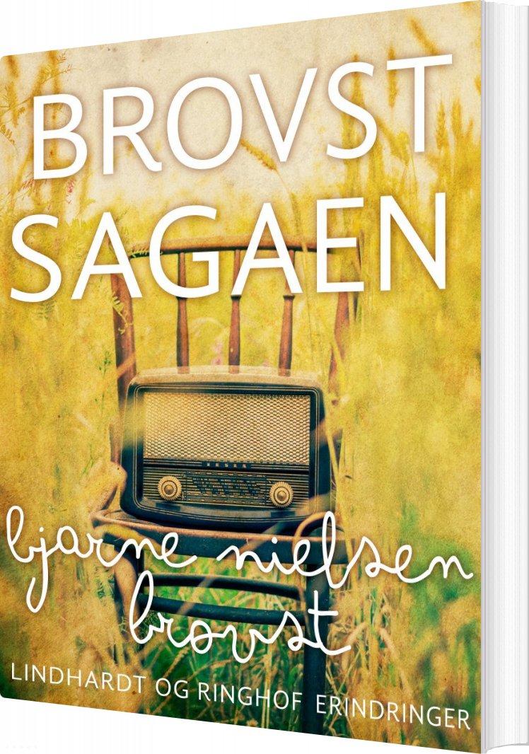 Brovst-sagaen - Bjarne Nielsen Brovst - Bog