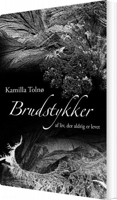 Image of   Brudstykker - Kamilla Tolnø - Bog