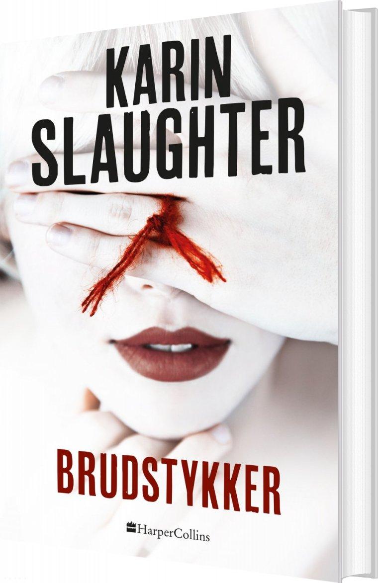 Image of   Brudstykker - Karin Slaughter - Bog