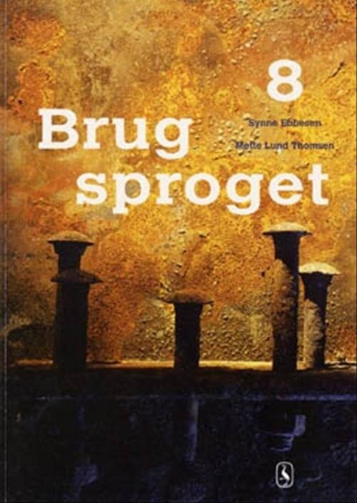 Brug Sproget 8 - Synne Ebbesen - Bog
