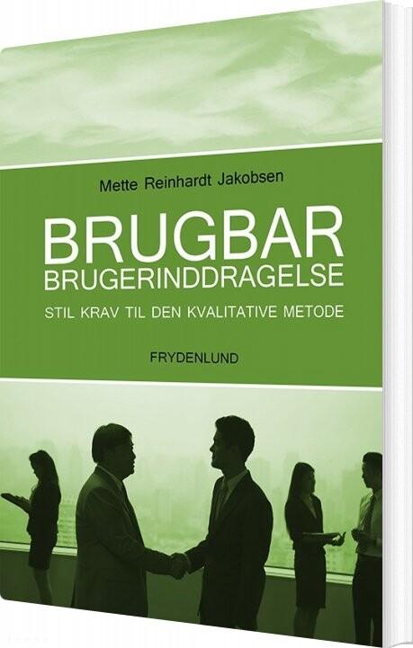 Billede af Brugbar Brugerinddragelse - Mette Reinhardt Jakobsen - Bog
