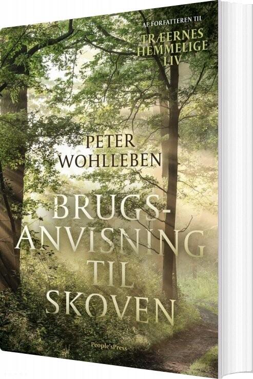 Image of   Brugsanvisning Til Skoven - Peter Wohlleben - Bog