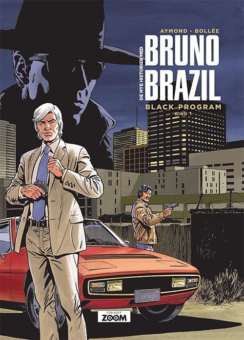 Image of   Bruno Brazil 1: Black Program - Aymond - Tegneserie