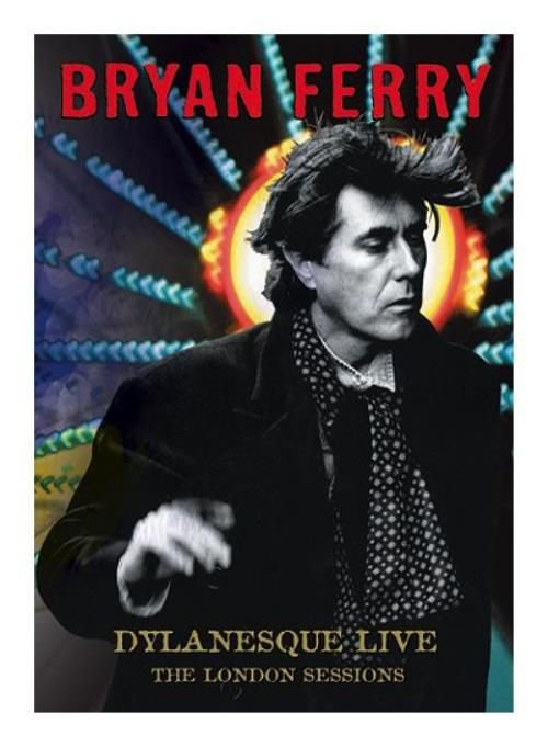 Image of   Bryan Ferry - Dylanesque Live The London Sessions - DVD - Film