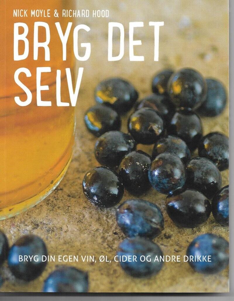 Image of   Bryg Det Selv - Nick Moyle - Bog