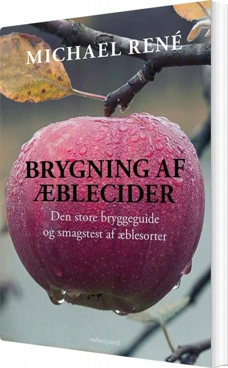 Image of   Brygning Af æblecider - Michael René - Bog