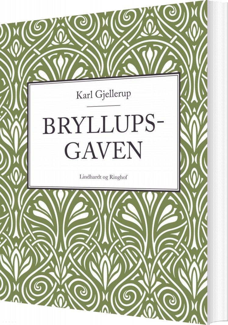 Bryllupsgaven - Karl Gjellerup - Bog