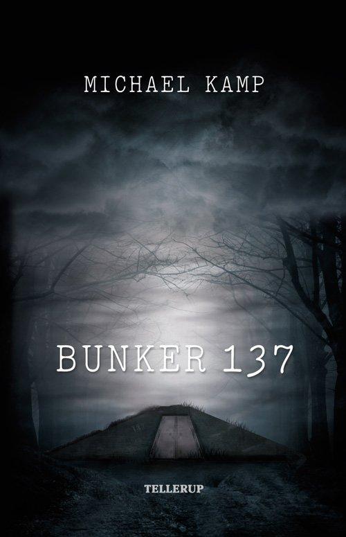 Billede af Bunker 137 - Michael Kamp - Bog