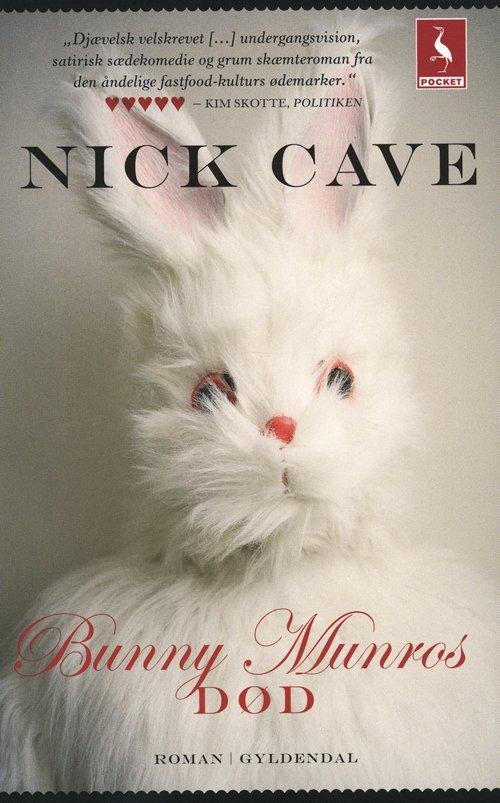 Image of   Bunny Munros Død - Nick Cave - Bog