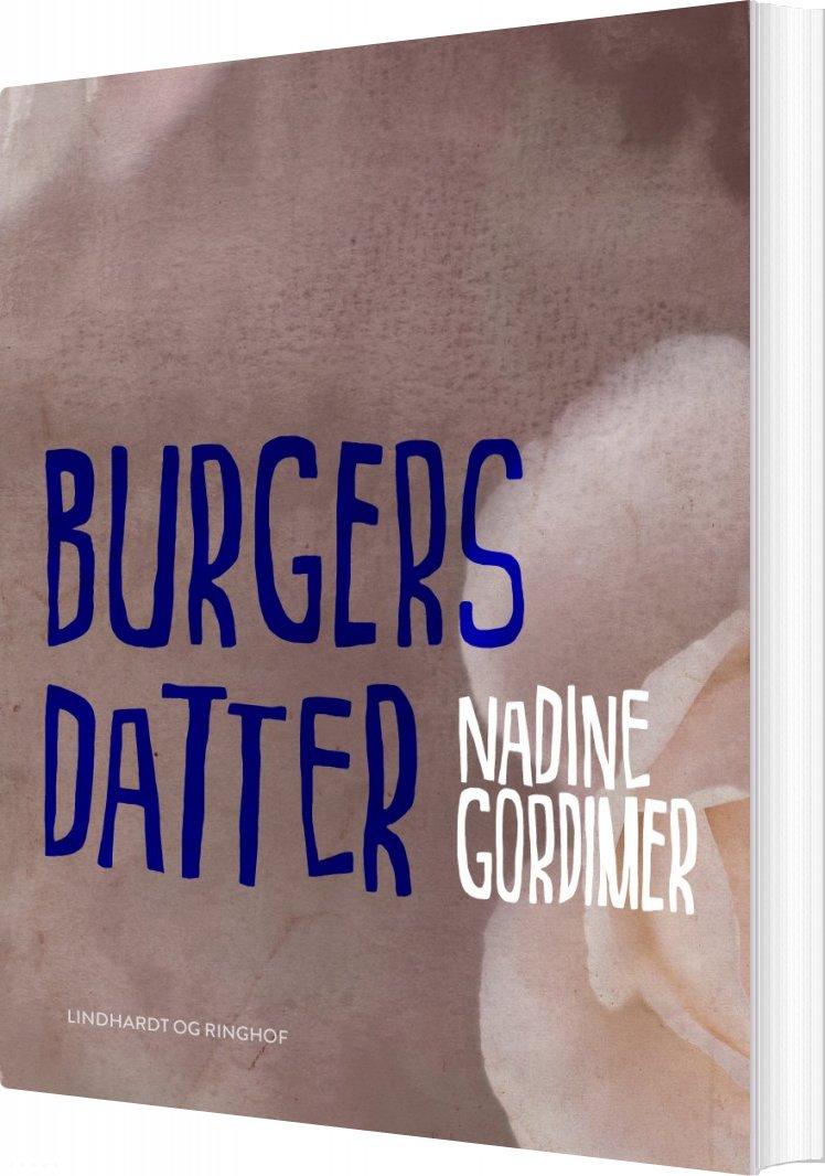Burgers Datter - Nadine Gordimer - Bog