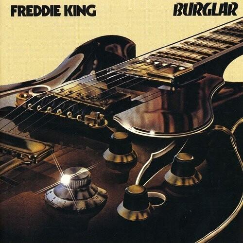 Image of   Freddie King - Burglar - CD