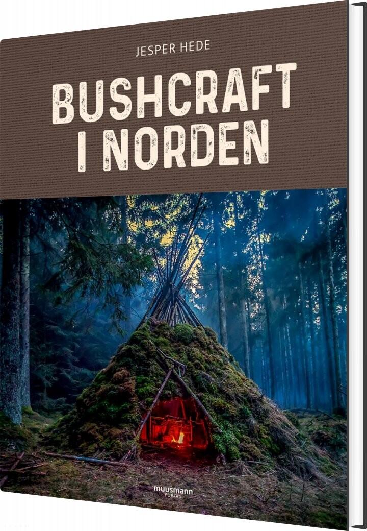 Image of   Bushcraft I Norden - Jesper Hede - Bog