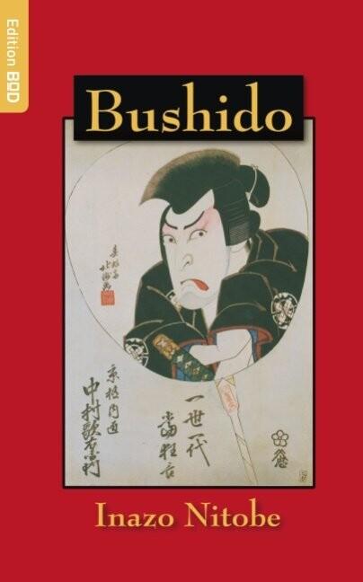 Image of   Bushido - Inazo Nitobé - Bog
