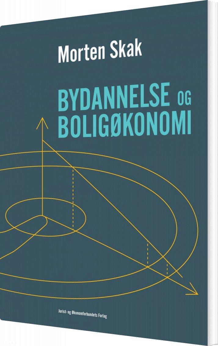 Billede af Bydannelse Og Boligøkonomi - Morten Skak - Bog