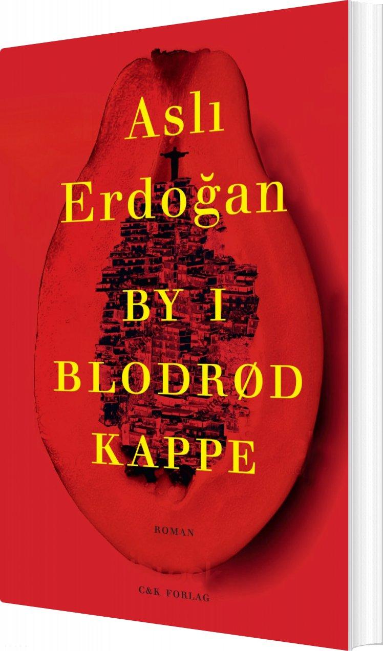 By I Blodrød Kappe - Asli Erdogan - Bog
