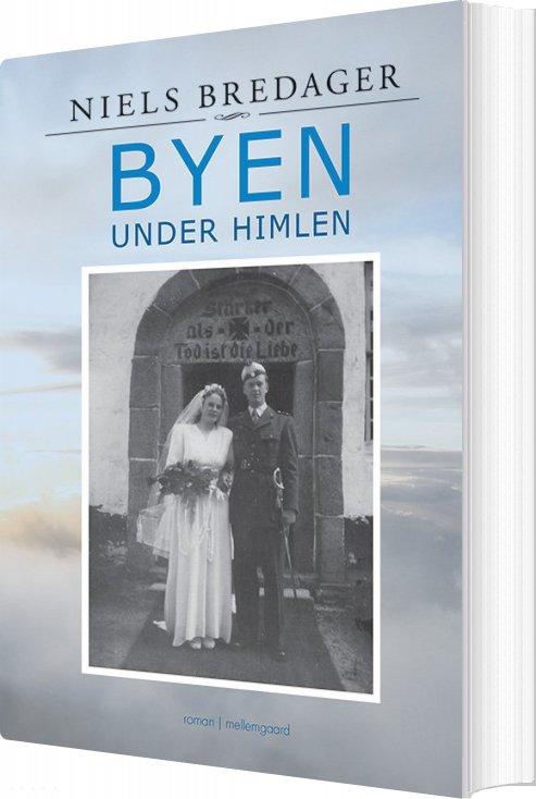 Byen Under Himlen - Niels Bredager - Bog