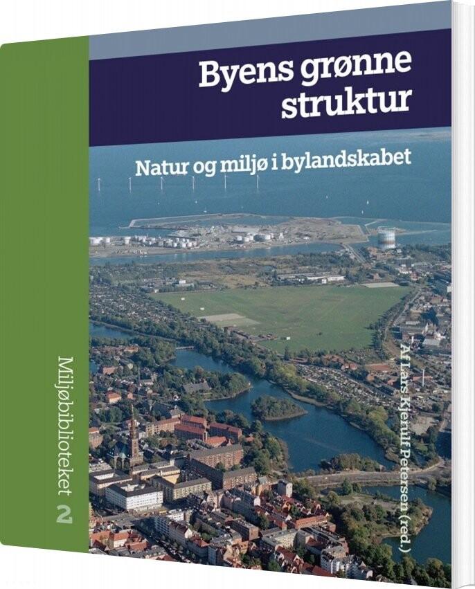 Image of   Byens Grønne Struktur - Lars Kjerulf Petersen - Bog